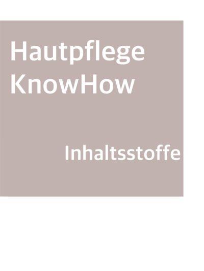 Hautpflege KnowHow Inhaltsstoffe